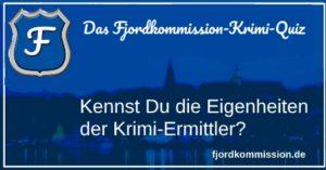 Das Fjordkommission-Krimi-Quiz